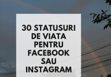 30 statusuri de viata pentru facebook sau instagram