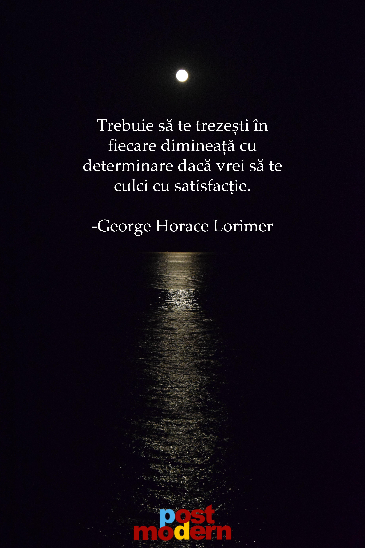 George Horace Lolimer - citate de dimineata