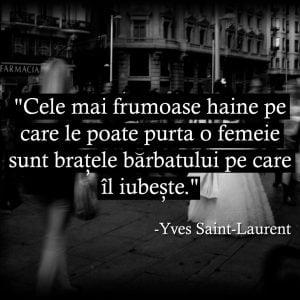 yves saint laurent - citate despre iubire