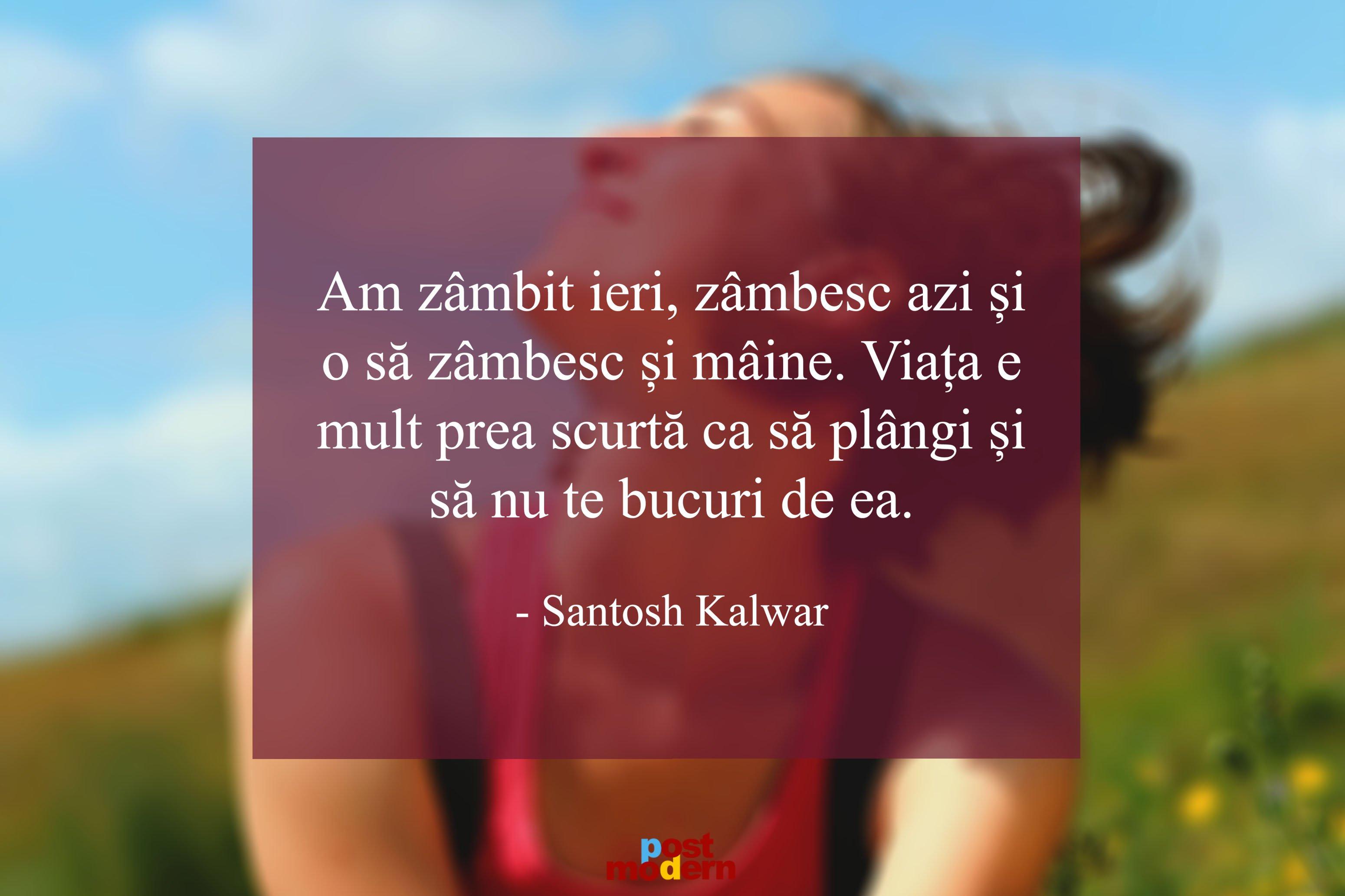 Santosh Kalwar citate zambet